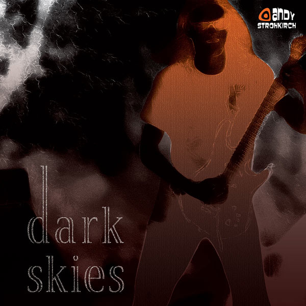Andy Strohkirch - Dark Skies (EP)